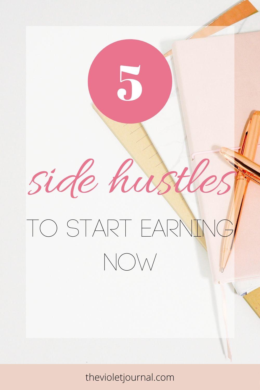 side hustle ideas to start earning now