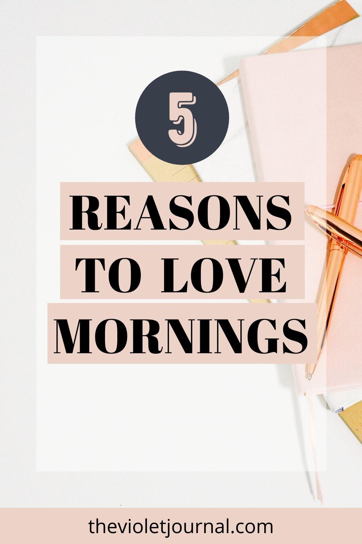 reasons to love mornings