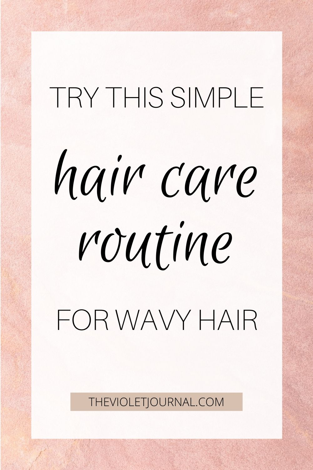 my hair care routine for thick wavy hair