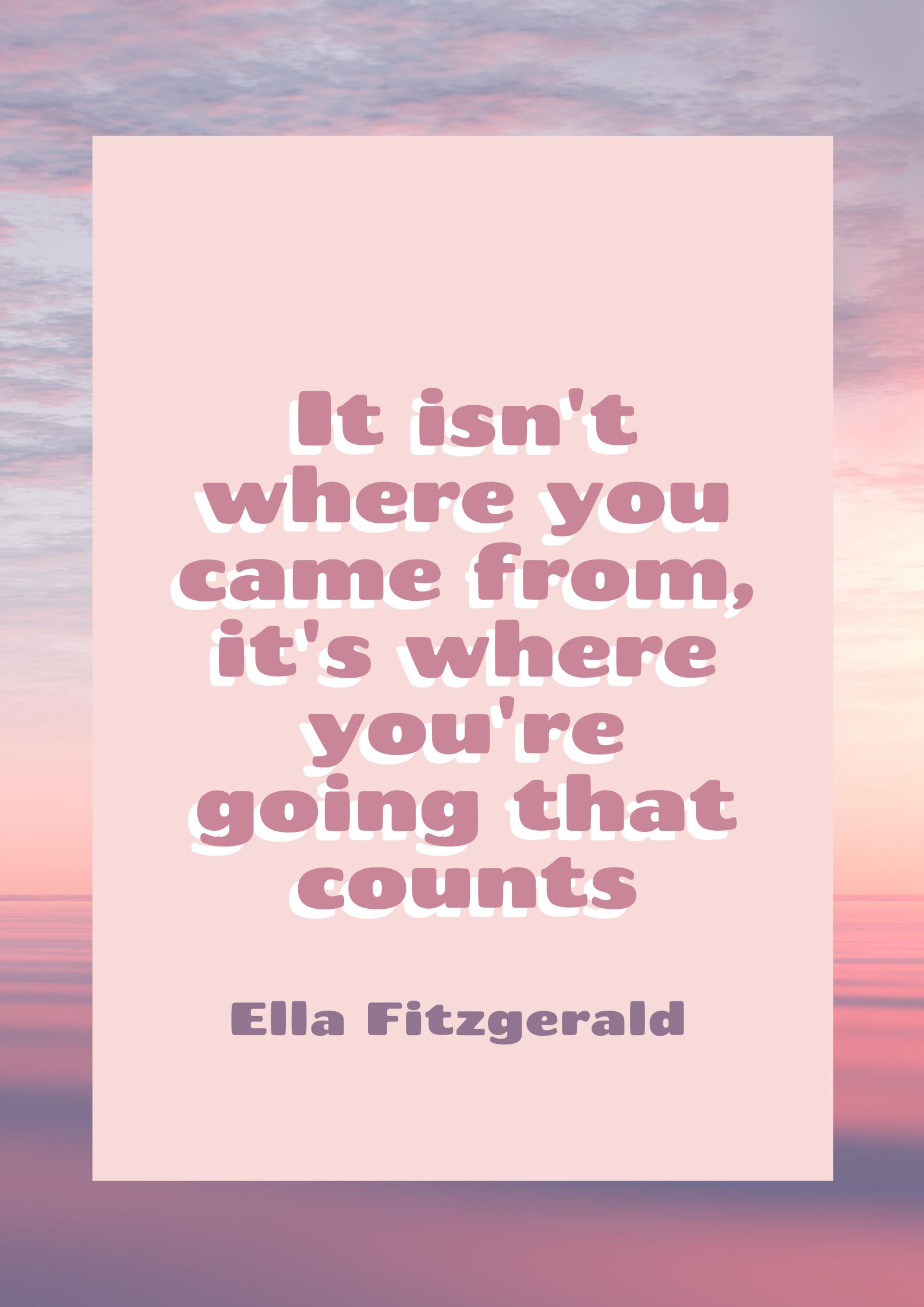 motivational quotes inspirational women ella fitzgerald