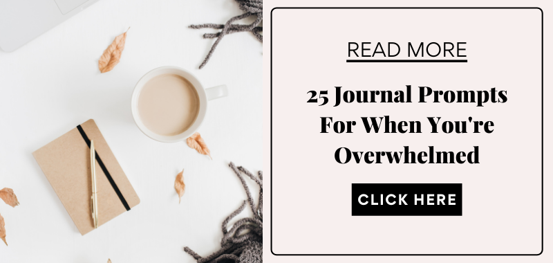 journal prompts for when you're overwhelmed
