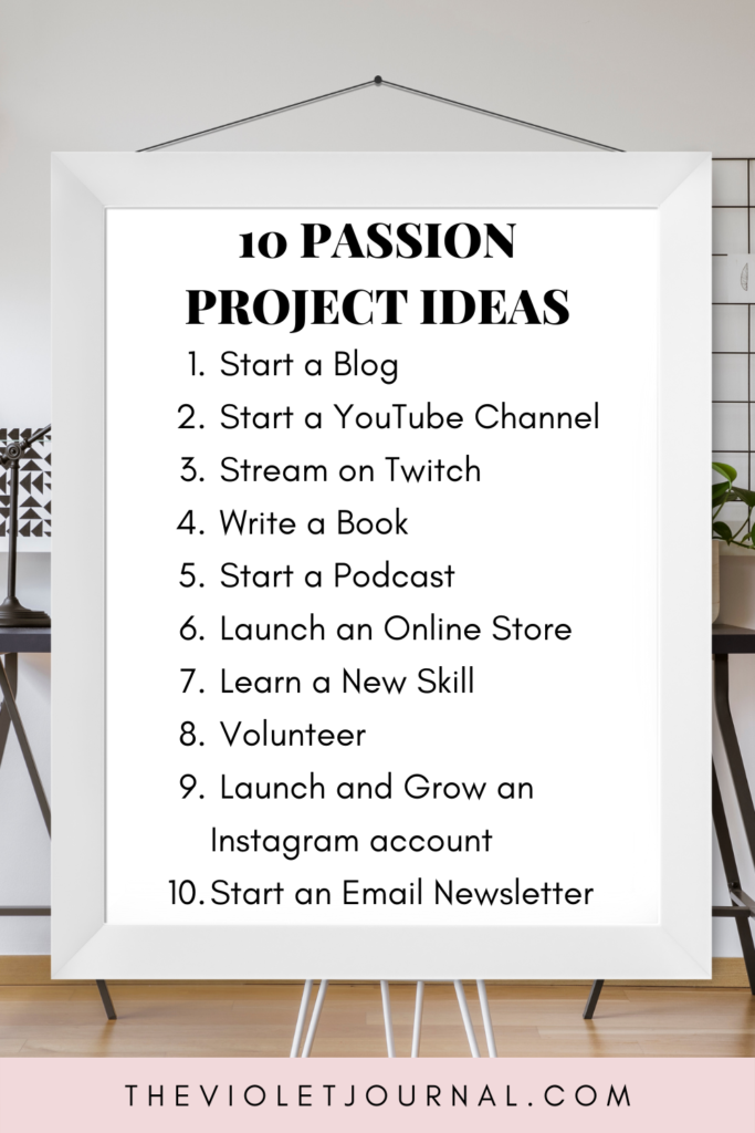 Passion Project Ideas