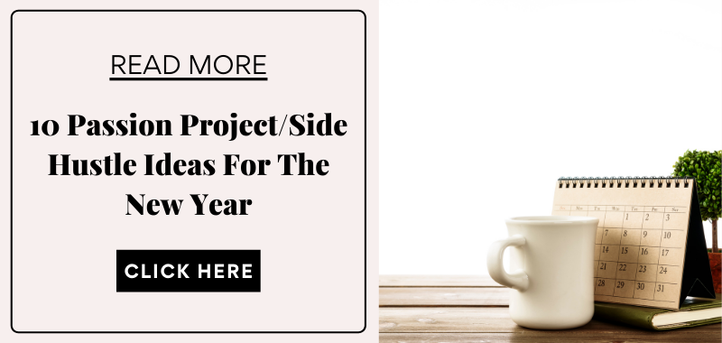 passion project side hustle ideas for the new year