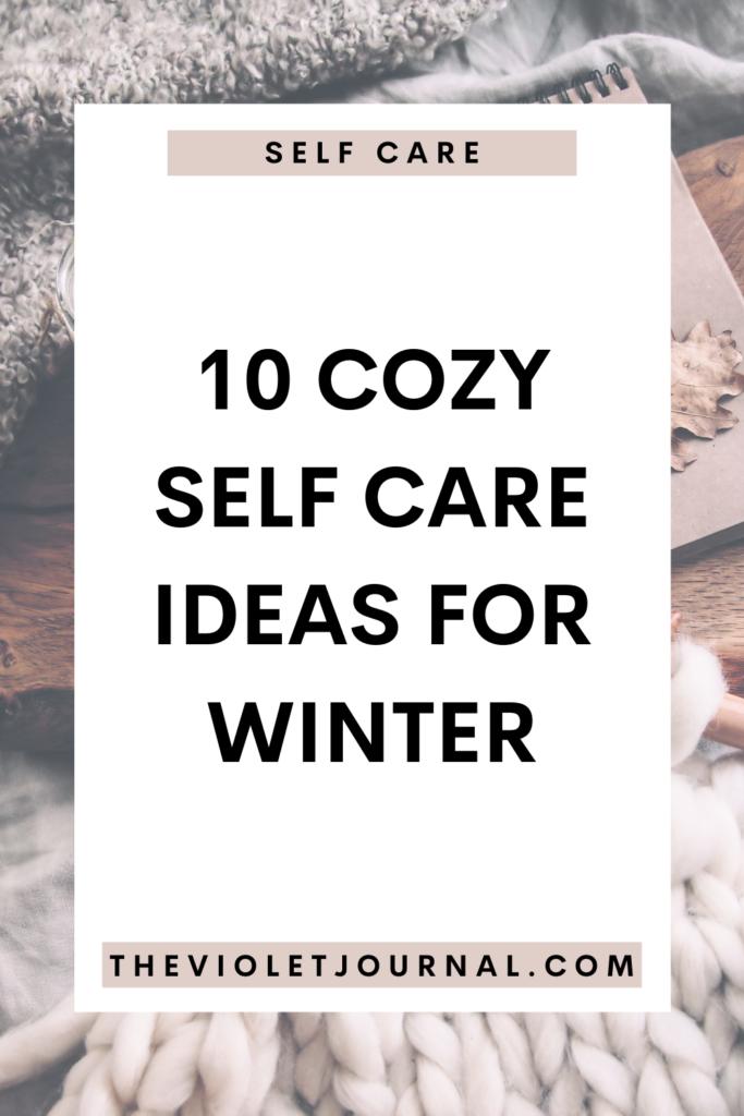 cozy self care ideas for winter