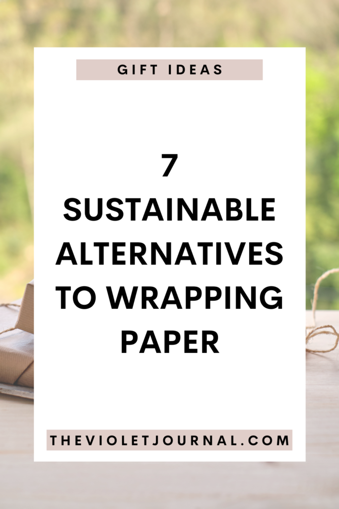 sustainable alternatives to wrapping paper