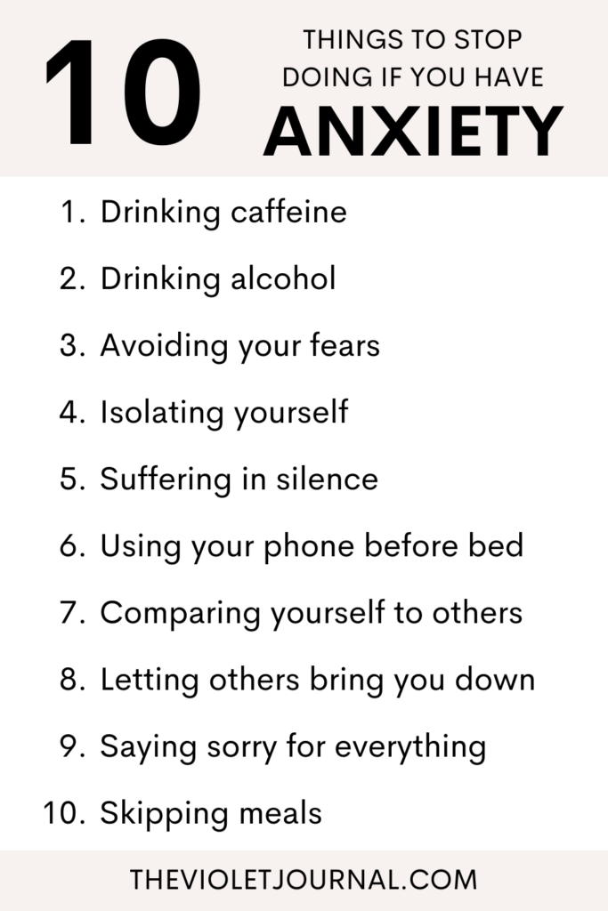10 things to stop doing if you have anxiety