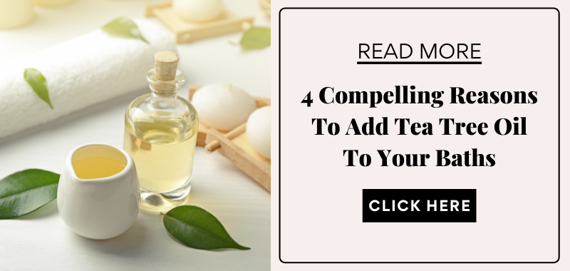 tea tree oil bath